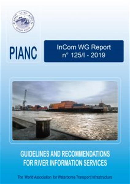 InCom WG 125/I: Guidelines and Recommendations for River Information Services - August 2019